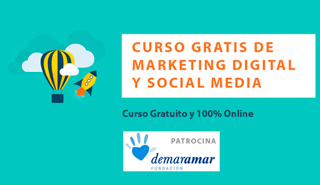 Marketing Digital y Social Media – Curso Gratis y Online