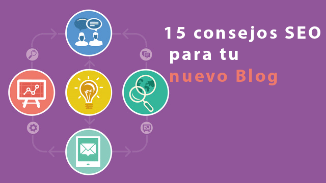 15 consejos SEO para aumentar las visitas de tu Blog