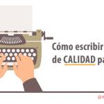 Cómo escribir un contenido de CALIDAD para tu Blog – Angela Serrano