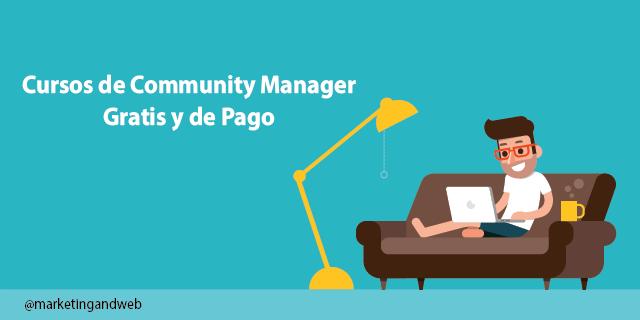 22 Mejores Cursos de Community Manager Online gratis y de pago