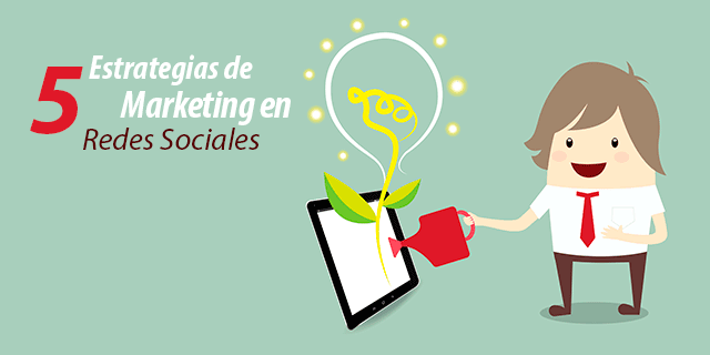 5 Acciones de Marketing Estratégico en Redes Sociales
