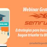 Webinar Gratuito SEMrush: Estrategias para buscar temas que hagan triunfar tu Blog en 2015
