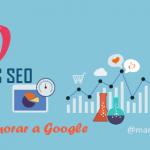 10 Técnicas SEO en 2015 para enamorar al buscador Google