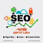 Curso + Guía de SEMrush en Español