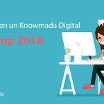 Tribucamp 2018 – El mejor evento de Knowmadas Digitales en España