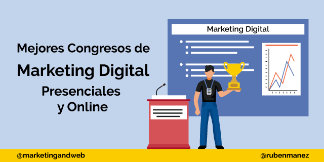 Mejores Congresos de Marketing Digital en 2020 [Eventos Presenciales y Online]