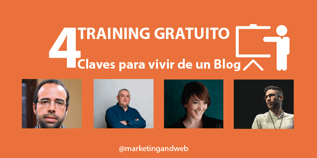 Training Gratuito 4 Claves para vivir de un Blog